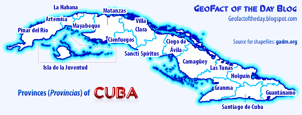 Geofact Of The Day Provinces Of Cuba