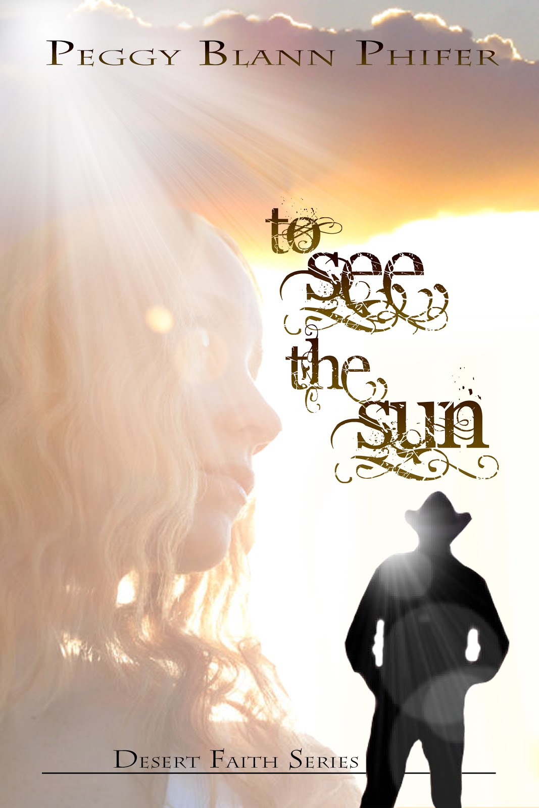 My Debut Novel: ~ To See the Sun