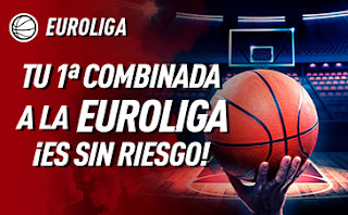 sportium Promo Euroliga Combi Sin Riesgo hasta 8 noviembre 2019