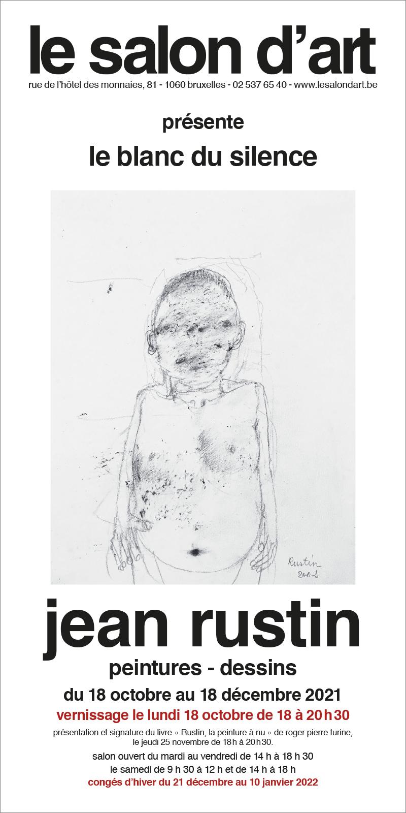 jean rustin, le blanc du silence, peintures – dessins, exposition du 18 octobre au 18 décembre 2021 au salon d'art