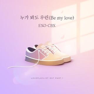 [Single] EXO-CBX – Love Playlist Season 4 Part.1 full zip rar m4a 320kbps