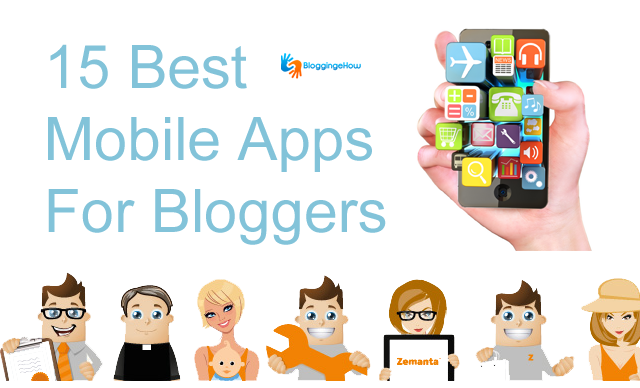 15 Best Mobile App For Bloggers