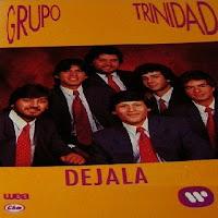 grupo trinidad DEJALA