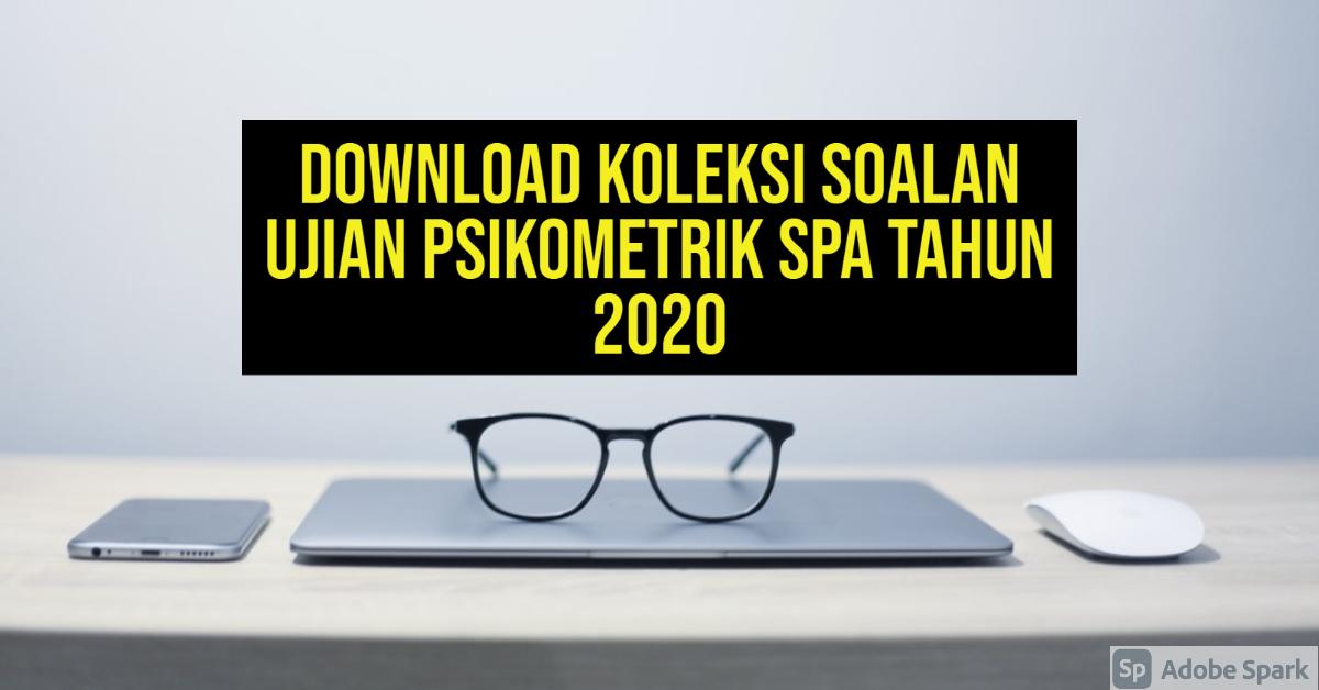 Download Koleksi Soalan Ujian Psikometrik SPA Tahun 2020