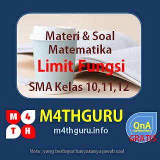 Pembahasan Materi dan Soal Limit Fungsi