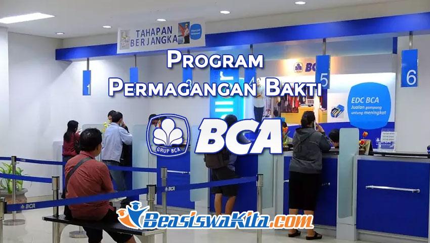 Program Permagangan Bakti BCA 2020 ~ Beasiswa Kita