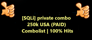 [SQLi] private combo 250k USA (PAID) Combolist | 100% Hits