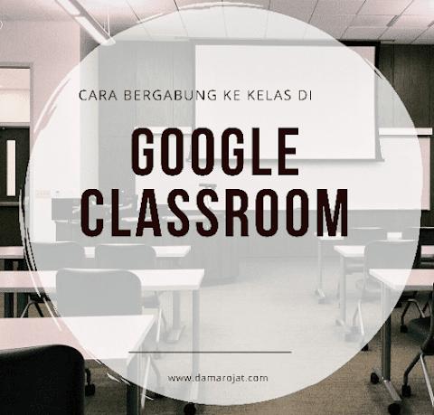 Cara Gabung Ke Kelas di Google Classroom