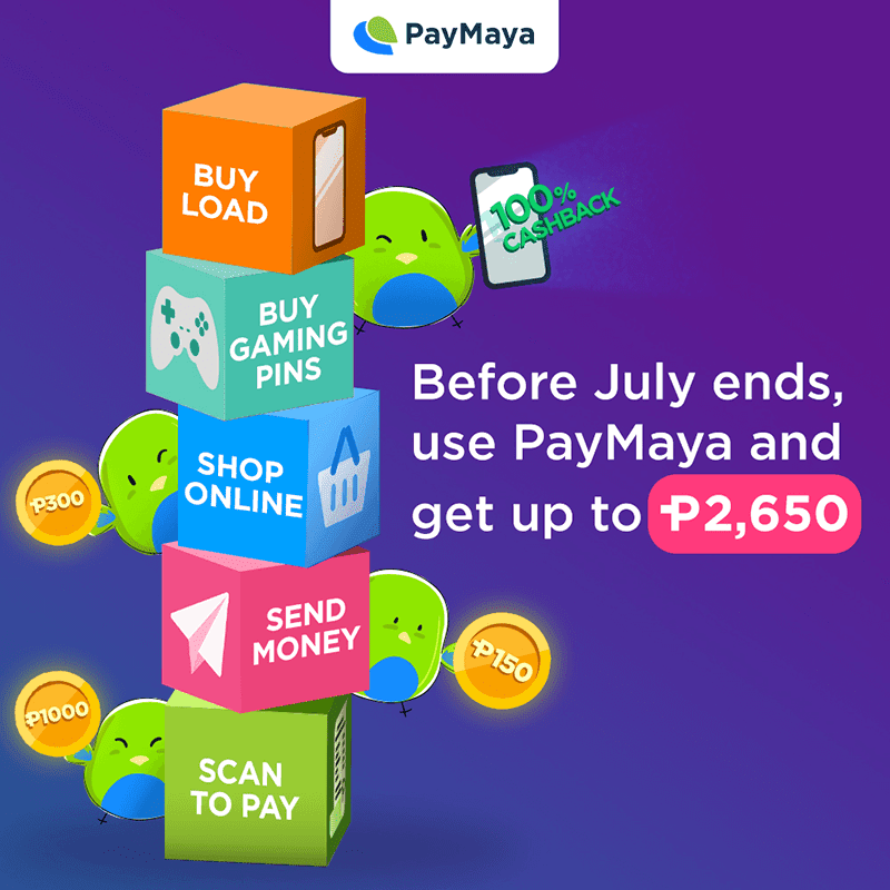 Get up to PHP 2,650 in cashback when you use PayMaya until July 31!