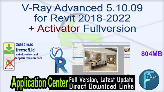 V-Ray Advanced 5.10.09 for Revit 2018-2022 + Activator Fullversion