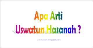 Arti Uswatun Hasanah