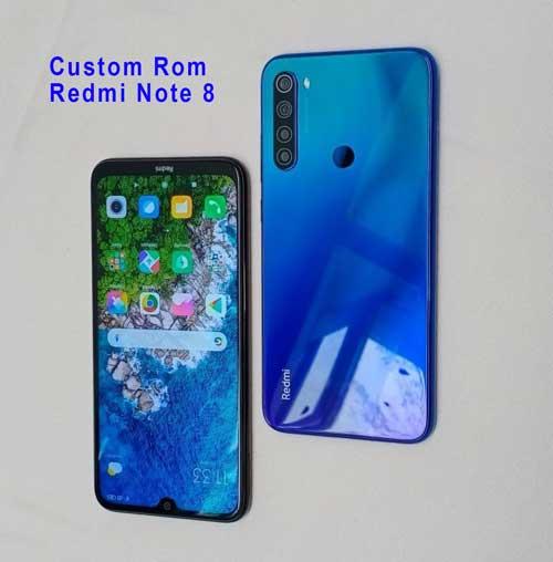 Kumpulan Custom Rom Redmi Note 8