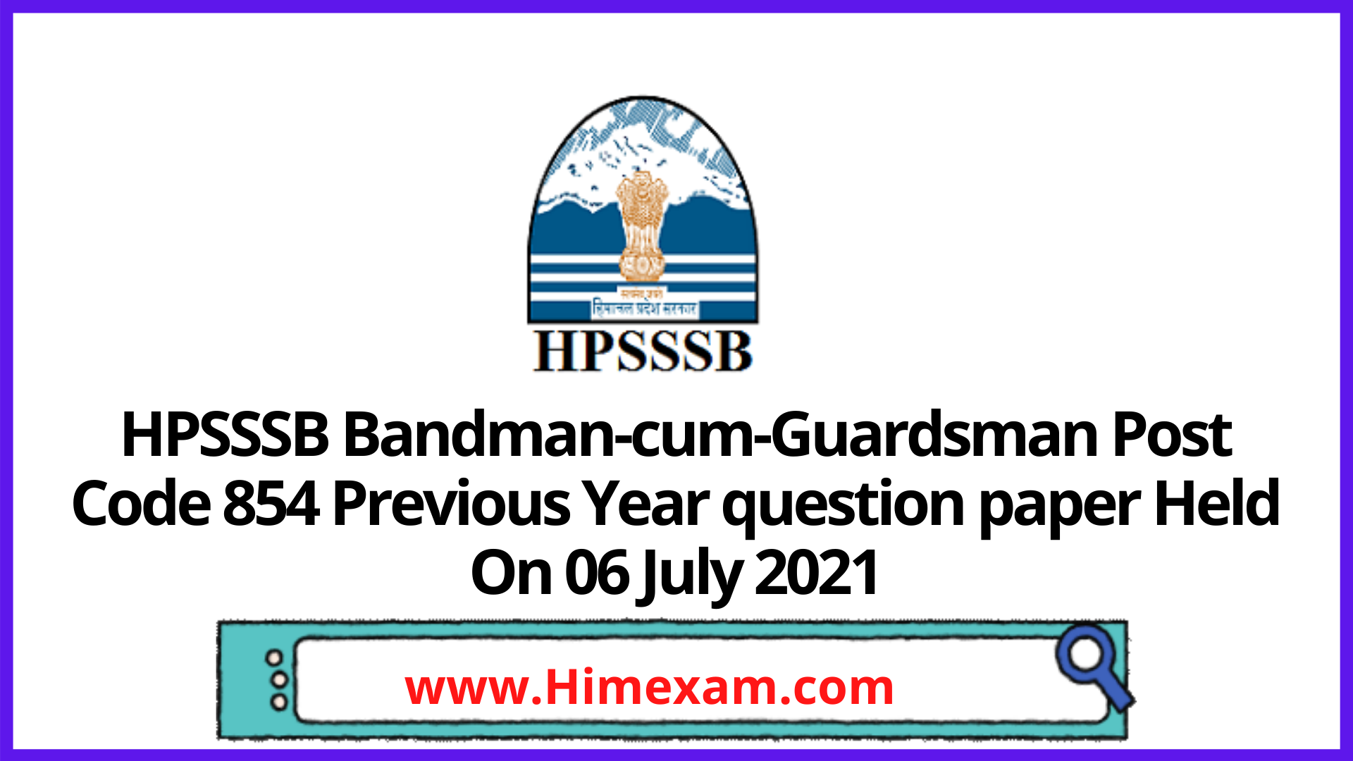 HPSSSB  Bandman-cum-Guardsman Post Code 854  Previous Year question paper Held On 06  July 2021
