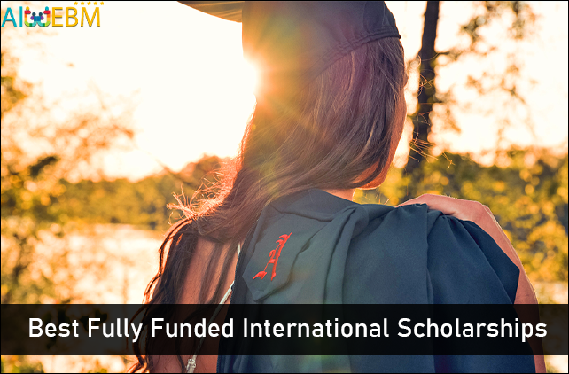 best fully funded scholarships for international students
