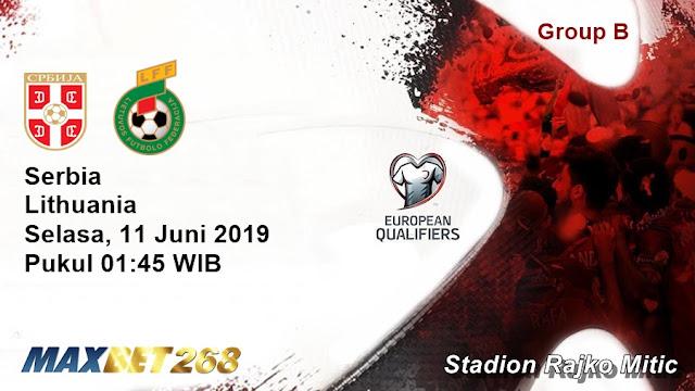Prediksi Serbia Vs Lithuania, Selasa 11 Juni 2019 Pukul 01.45 WIB