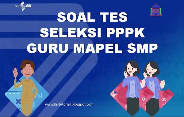 Contoh Soal Dan Jawaban Seleksi PPPK Guru Mapel SMP