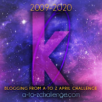#AtoZChallenge 2020 Blogging from A to Z Challenge letter K