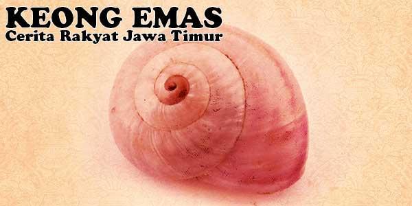 Keong Emas, Cerita Rakyat Jawa Timur
