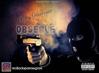 JACK SPARROW - OBSERVE