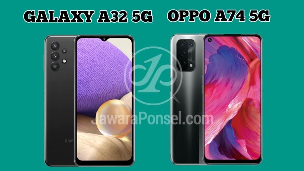 Bagus mana Samsung Galaxy A32 VS Oppo A74