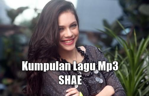 Kumpulan Lagu Shae Mp3 Lengkap dan Terbaru Full Rar, Pop, Shae,