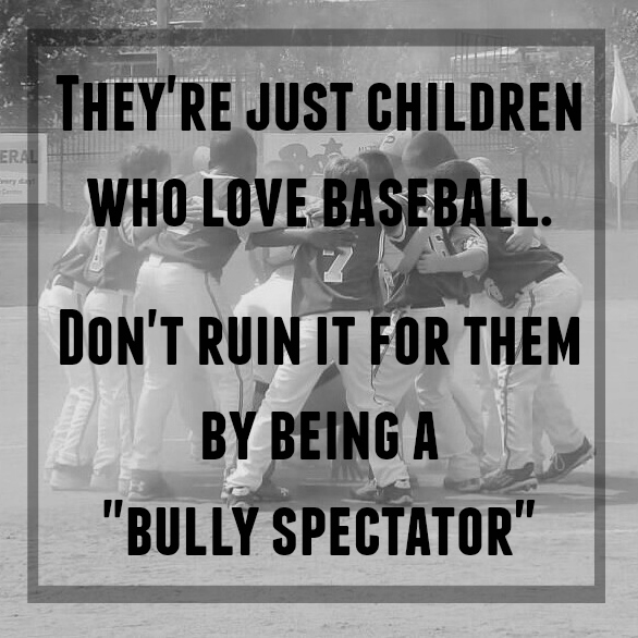 """Bully Spectators"" in Youth Baseball - a baseball mom's take on the growing phenomenon"