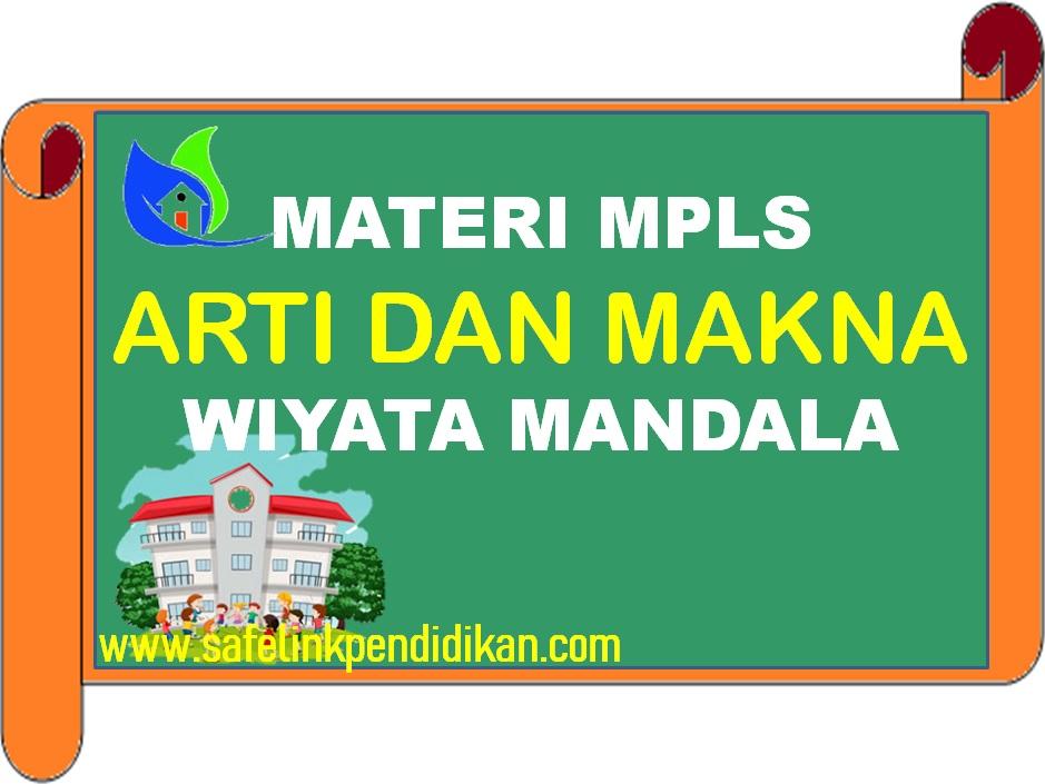 Materi MPLS Arti Dan Makna Wawasan Wiyata Mandala