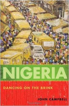 John Campbell - Nigeria Dancing on the Brink book