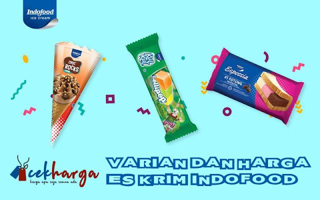 varian dan harga es krim indofood