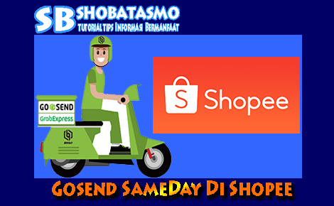 Gosend SameDay Di Shopee