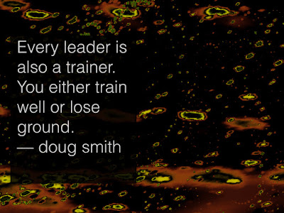 Every leader is also a trainer