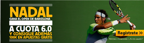 betfair Nadal gana Open Barcelona cuota 6 hasta 24 abril