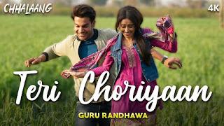 TERI CHORIYAAN (तेरी चोरियां Lyrics in Hindi) - Chhalaang | Guru Randhawa