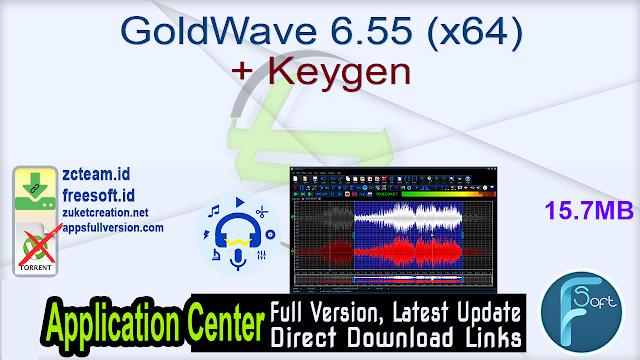 GoldWave 6.55 (x64) + Keygen_ ZcTeam.id