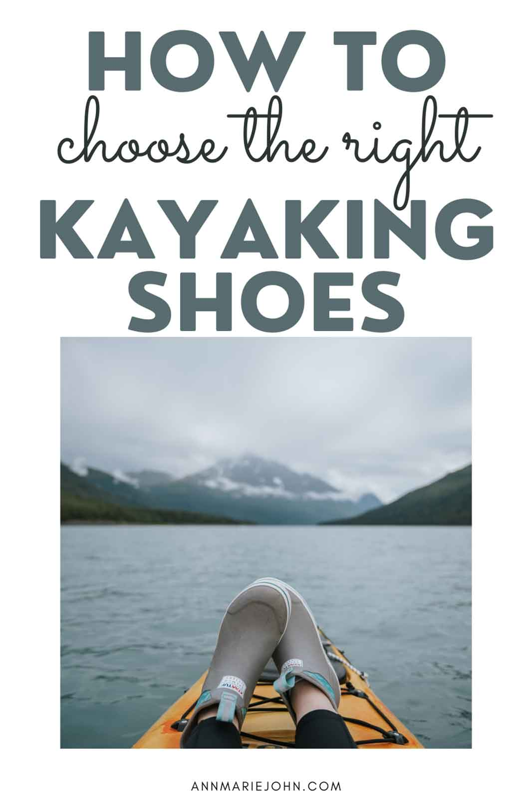 How to Choose the Right Kayaking Shoes