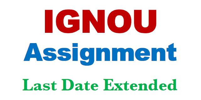 ignou assignment , ignou assignment status , ignou assignment 2020 , ignou asasignment last date