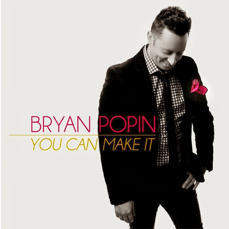 Bryan Popin - You Can Make It (2013) English Christian Album Download