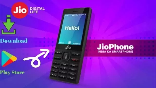 How to download play store in Jio phone & Features of Jio phone