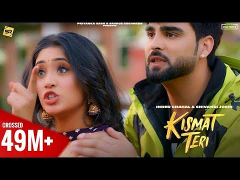Kismat Teri Inder Chahal   Shivangi Joshi   Babbu   Latest Punjabi Songs 2021 - Inder Chahal Lyrics in English & Marathi
