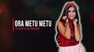 Lirik Lagu Linda Ayu - Ora Metu Metu