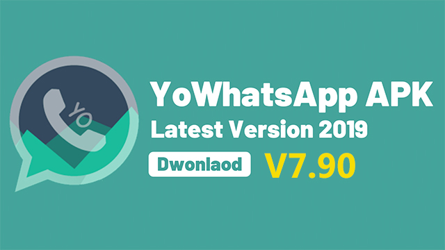 Download YoWhatsApp v7.90 latest update for android phone || dcfile
