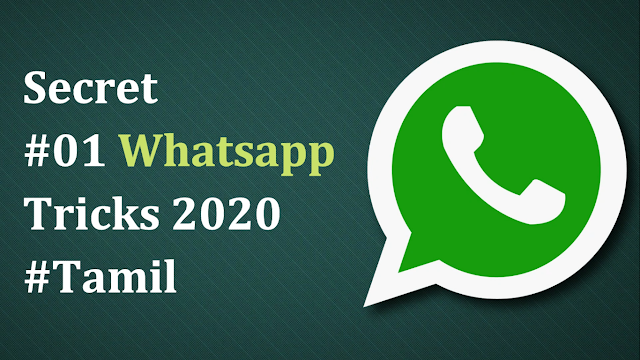 Secret #01 Whatsapp Triks 2020 #Tamil