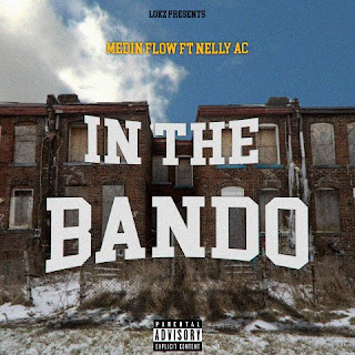 Medin Flow - In The Bando Ft. Nelly AC