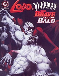 Lobo/Deadman: The Brave and the Bald