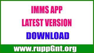 IMMS APP LATEST VERSION DOWNLOAD - IMMS MDM APP