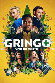 Gringo: Vivo ou Morto Torrent - BluRay 720p/1080p Legendado