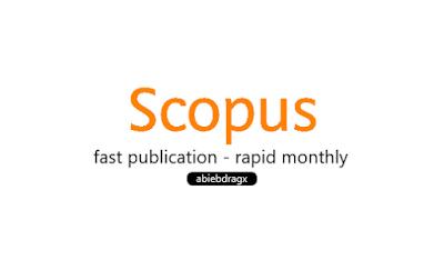 jurnal index scopus satu bulan terbit rapid monthly fast publication. anti journal predatory. Elsevier, taylor and francis, ISI thompson, Web of Science, cara cepat terbit jurnal di index scopus. abiebdragx.