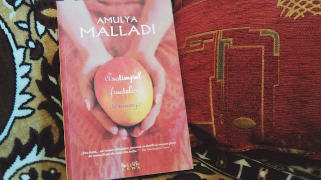 Anotimpul fructelor de mango de Amulya Malladi