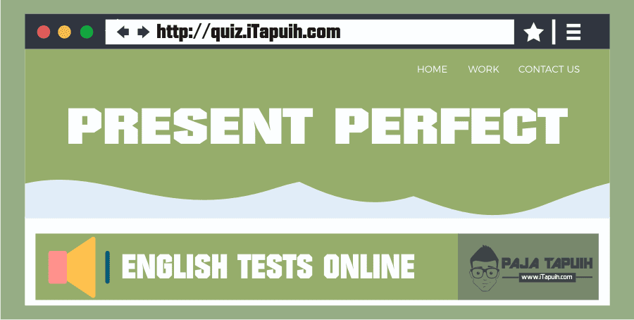 Quiz: Present Perfect Part 1