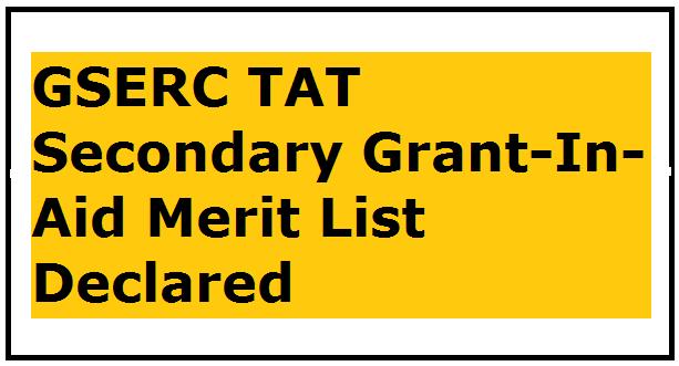 GSERC TAT [Secondary Grant-In-Aid] Merit List 2021 Declared